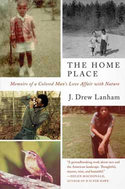 The Home Place: memoirs of a colored man's love affair with nature book jacket