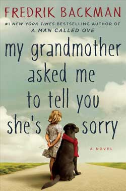 My Grandmother Asked Me To Tell You She's Sorry book jacket