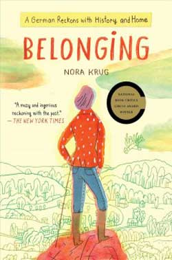 Belonging: A German Reckons With History and Home book jacket